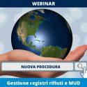 15 FEBBRAIO WEBINAR: Nuova gestione registri rifiuti e MUD
