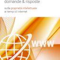 """E' disponibile l'e-book """"90 domande e risposte sulla proprietà intellettuale ai tempi di internet"""""""